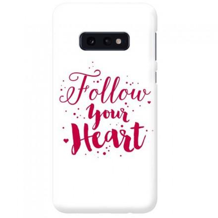 Etui na telefon SAMSUNG GALAXY S10E FOLLOW YOUR HEART