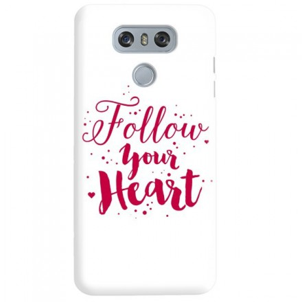Etui na telefon LG G6 FOLLOW YOUR HEART
