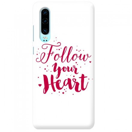 Etui na telefon HUAWEI P30 FOLLOW YOUR HEART