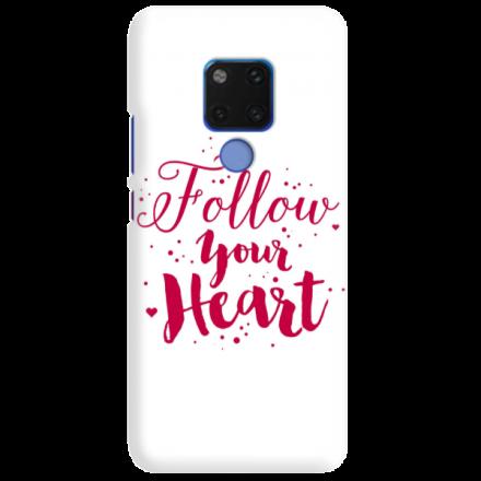 Etui na telefon HUAWEI MATE 20 FOLLOW YOUR HEART