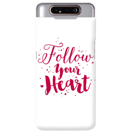 Etui na telefon SAMSUNG GALAXY A80 FOLLOW YOUR HEART