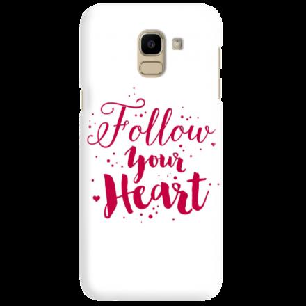 Etui na telefon SAMSUNG GALAXY J6 2018 FOLLOW YOUR HEART