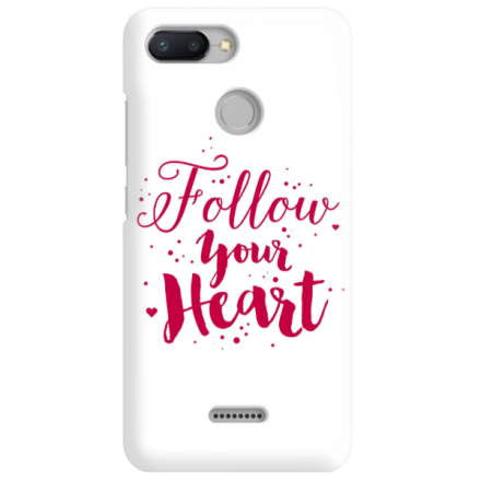 Etui na telefon XIAOMI REDMI 6 FOLLOW YOUR HEART